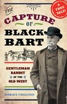 The Capture of Black Bart - Norman H. Finkelstein (Hardcover)