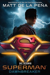 Superman - Dawnbreaker - Matt de la Pen~a (Library)