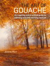 The Art of Gouache - Jeremy Ford (Paperback)