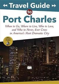 Travel Guide to Port Charles - Disney Book Group (Paperback) - Cover