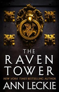 The Raven Tower - Ann Leckie (Hardcover)