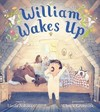 William Wakes Up - Linda Ashman (School And Library)