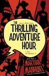 The Thrilling Adventure Hour 2 - Ben Acker (Paperback)