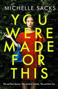 You Were Made For This - Michelle Sacks (Trade Paperback) - Cover