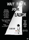 Wait For Your Laugh (Region 1 DVD)