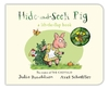 Hide-and-Seek Pig - Julia Donaldson (Board book)