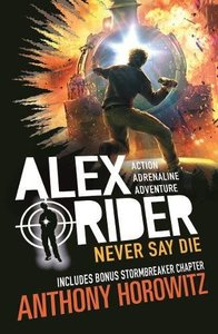 Never Say Die - Anthony Horowitz (Paperback) - Cover