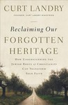 Reclaiming Our Forgotten Heritage - Curt Landry (Paperback)
