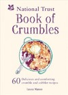 National Trust Book of Crumbles - Laura Mason (Hardcover)
