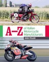 A-Z of Italian Motorcycle Manufacturers - Greg Pullen (Hardcover)
