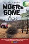 More Things to do in Moer and Gone Places (Paperback)