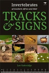 Invertebrates of Southern Africa & Their Tracks and Signs - Lee Gutteridge (Paperback)