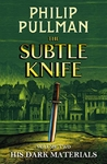 His Dark Materials: the Subtle Knife - Philip Pullman (Hardcover)