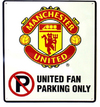 Manchester United - No Parking Sign