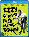 Izzy Gets the Fuck Across Town (Region A Blu-ray)