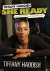Tiffany Haddish - She Ready From the Hood to Hollywood (Region 1 DVD)