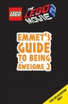 Emmet's Guide to Being More Awesome + Minifigure - Scholastic (Paperback)