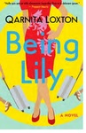 Being Lily - Qarnita Loxton (Paperback)