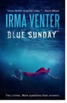 Blue Sunday - Irma Venter (Paperback)