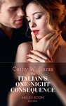 Italian's One-Night Consequence - Cathy Williams (Paperback)