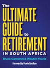 Ultimate Guide to Retirement in South Africa - Bruce Cameron (Paperback)