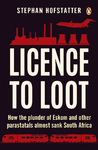 Licence to Loot - Stephan Hofstatter (Paperback)
