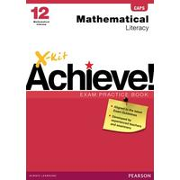 X-Kit Achieve! Mathematical Literacy: Grade 12: Exam Practice Book - M. Moerman (Paperback)