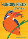 Hungry Birds of Africa - Haden Clendinning (Paperback)