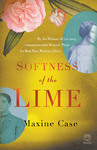 Softness of the Lime - Maxine Case (Paperback)