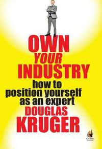 Own Your Industry - Douglas Kruger (Paperback) - Cover