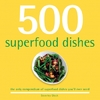 500 Superfood Dishes - Beverley Glock (Paperback)
