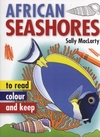 African Seashore to Read, Colour & Keep - Sally MacLarty (Paperback)