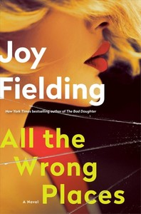 All The Wrong Places - Joy Fielding (Hardcover)
