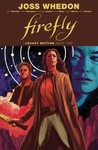 Firefly Legacy Edition - Joss Whedon (Paperback)