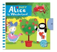 Busy Alice In Wonderland - Christelle Ruth (Board book) - Cover