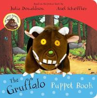 My First Gruffalo: the Gruffalo Puppet Book - Julia Donaldson (Board book) - Cover
