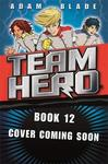 Team Hero: Revenge of the Dragon - Adam Blade (Paperback)