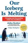 Our Iceberg is Melting - John Kotter (Paperback)