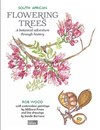 South African Flowering Trees - Rob Wood (Paperback)