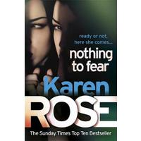 Nothing to Fear (the Chicago Series Book 3) - Karen Rose (Paperback)