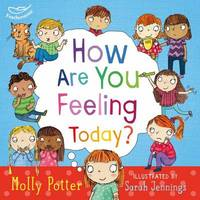 How Are You Feeling Today? - Molly Potter (Hardcover) - Cover
