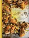 Bird In the Hand - Diana Henry (Hardcover)
