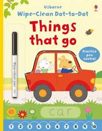 Wipe-Clean Dot-to-Dot Things That Go - Felicity Brooks (Paperback) - Cover