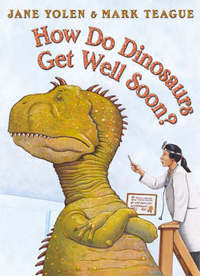 How Do Dinosaurs Get Well Soon? - Jane Yolen (Paperback) - Cover