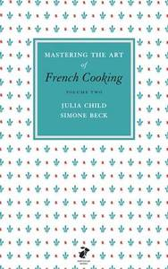 Mastering the Art of French Cooking, Vol.2 - Julia Child (Hardcover) - Cover