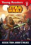 Star Wars: Rescue From Jabba's Palace - Lucasfilm Ltd (Paperback)