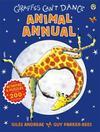 Giraffes Can'T Dance Animal Annual - Giles Andreae (Hardcover)