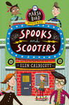 Spooks and Scooters - Elen Caldecott (Paperback)
