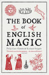 Book of English Magic - Richard Heygate (Paperback)