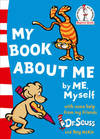 My Book About Me - Dr. Seuss (Paperback)